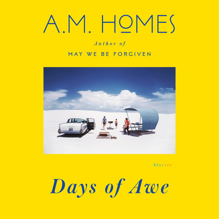 Days of Awe by A. M. Homes