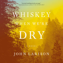 Whiskey When We're Dry Cover