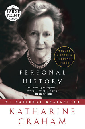 Personal  History by Katharine Graham