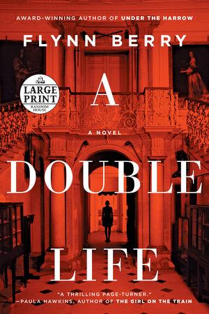 A Double Life by Flynn Berry
