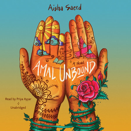 Amal Unbound by Aisha Saeed