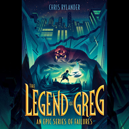 The Legend of Greg by Chris Rylander