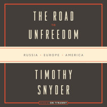 The Road to Unfreedom Cover
