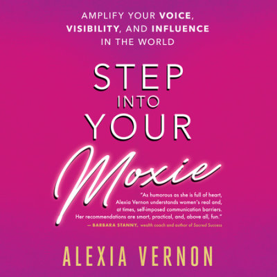 Step Into Your Moxie cover