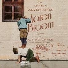 The Amazing Adventures of Aaron Broom Cover