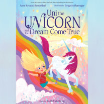 Uni the Unicorn and the Dream Come True Cover