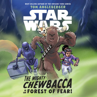 Star Wars The Mighty Chewbacca in the Forest of Fear cover