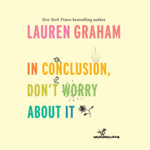 In Conclusion, Don't Worry About It Cover