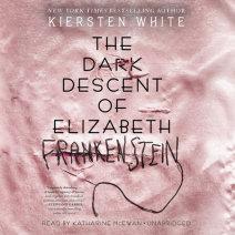 The Dark Descent of Elizabeth Frankenstein Cover