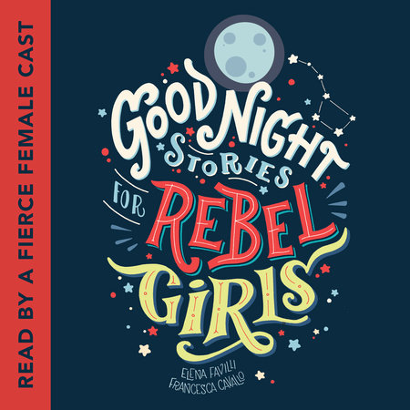 The cover of the book Good Night Stories for Rebel Girls