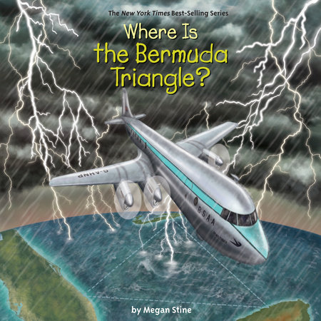 Where Is the Bermuda Triangle? by Megan Stine and Who HQ