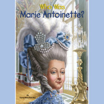 Who Was Marie Antoinette? Cover