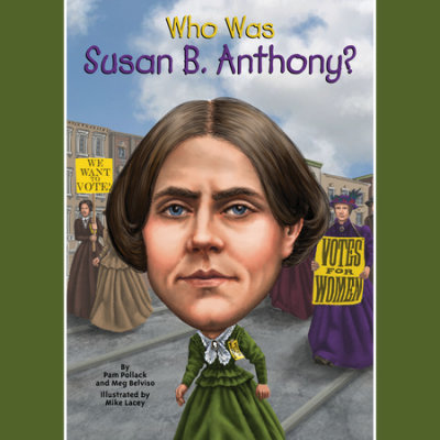 Who Was Susan B. Anthony? cover
