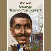 Who Was George Washington Carver? Cover