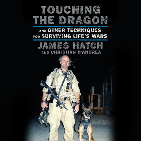 Touching the Dragon by James Hatch and Christian D'Andrea