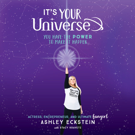 It's Your Universe by Ashley Eckstein and Stacy Kravetz