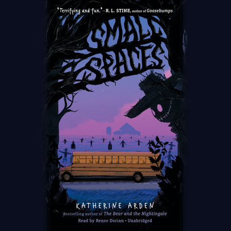 Small Spaces by Katherine Arden | PenguinRandomHouse.com