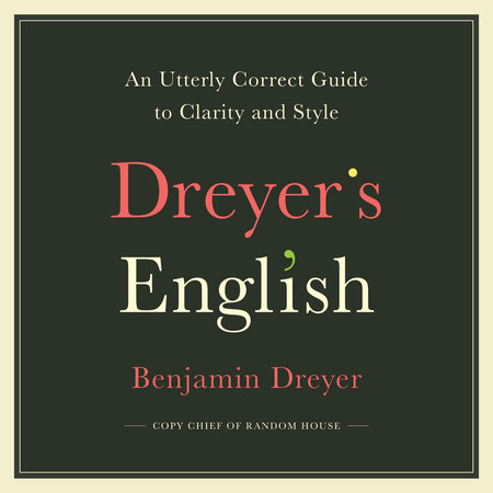 Dreyer's English by Benjamin Dreyer