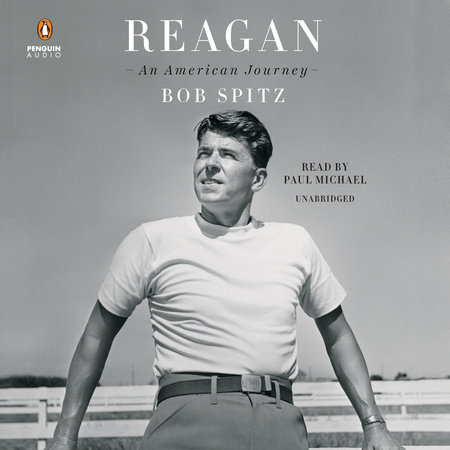 Reagan by Bob Spitz