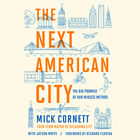 The Next American City by Mick Cornett and Jayson White