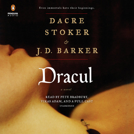 Dracul by Dacre Stoker and JD Barker