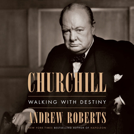 Churchill by Andrew Roberts