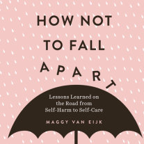 How Not to Fall Apart Cover
