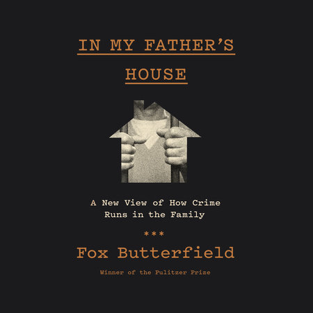 In My Father's House by Fox Butterfield