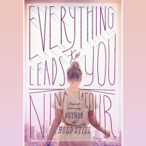 Everything Leads to You Cover