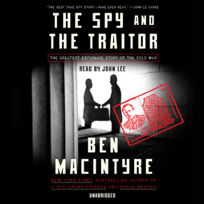 The Spy and the Traitor cover