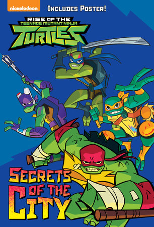 Secrets of the City (Rise of the Teenage Mutant Ninja Turtles #2) by David Lewman