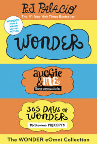 The Wonder eOmni Collection: Wonder, Auggie & Me, 365 Days of Wonder