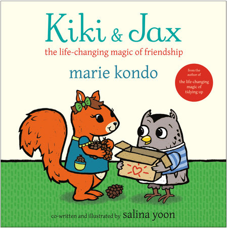 Kiki & Jax by Marie Kondo and Salina Yoon
