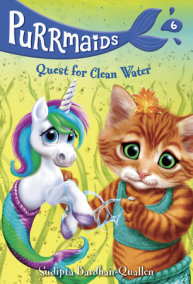 Purrmaids #6: Quest for Clean Water