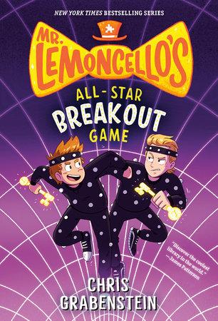 Mr. Lemoncello's All-Star Breakout Game by Chris Grabenstein