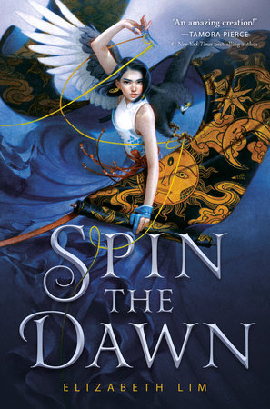 Spin the Dawn by Elizabeth Lim