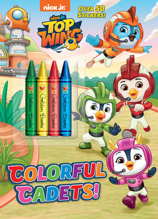 Colorful Cadets! (Top Wing) by Golden Books