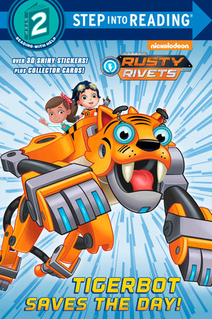 Tigerbot Saves the Day! (Rusty Rivets)