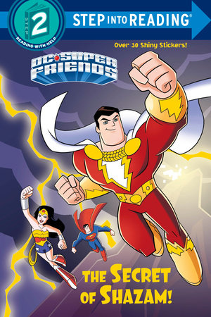 The Secret of Shazam! (DC Super Friends)