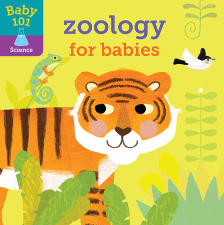Baby 101: Zoology for Babies by Jonathan Litton; illustrated by Thomas Elliott