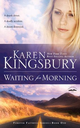 Waiting for Morning by Karen Kingsbury