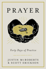 Prayer: Forty Days of Practice