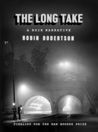 The Long Take by Robin Robertson