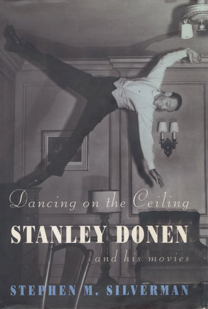 Dancing on the Ceiling by Stephen M. Silverman