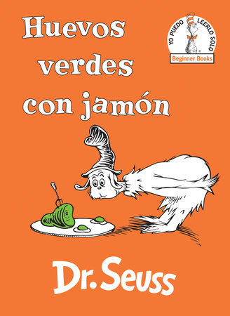 Huevos verdes con jamón (Green Eggs and Ham Spanish Edition) by Dr. Seuss