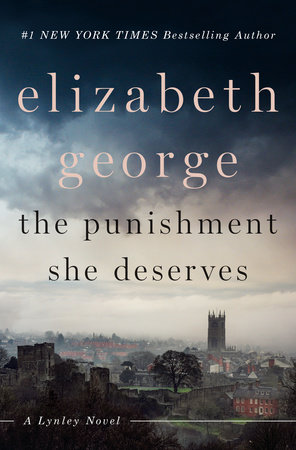 The Punishment She Deserves by Elizabeth George