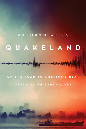 The cover of the book Quakeland