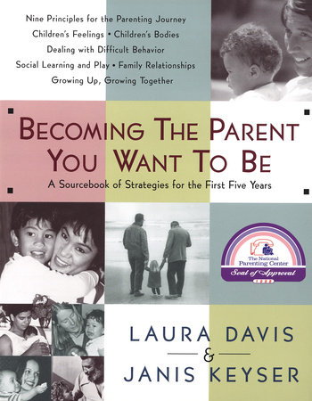 Becoming the Parent You Want to Be