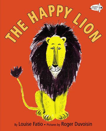 The Happy Lion by Louise Fatio