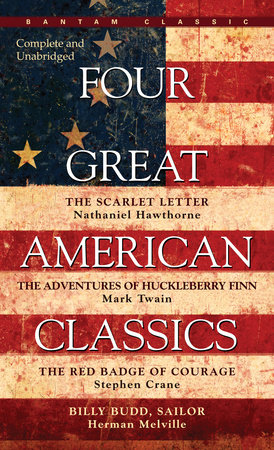 Four Great American Classics by Herman Melville, Mark Twain and Stephen Crane